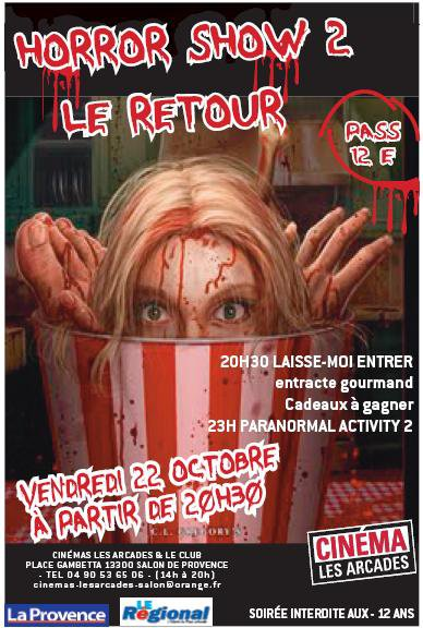 Horror show 2 le retour au cin ma les arcades de salon de provence 13 cinealliance - Cinema salon de provence arcade ...